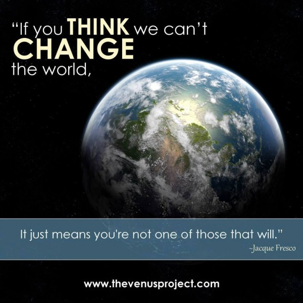 If-You-Think-We-Cant-Change-the-World-Youre-Not-One-of-Those-That-Will-e1425819859412